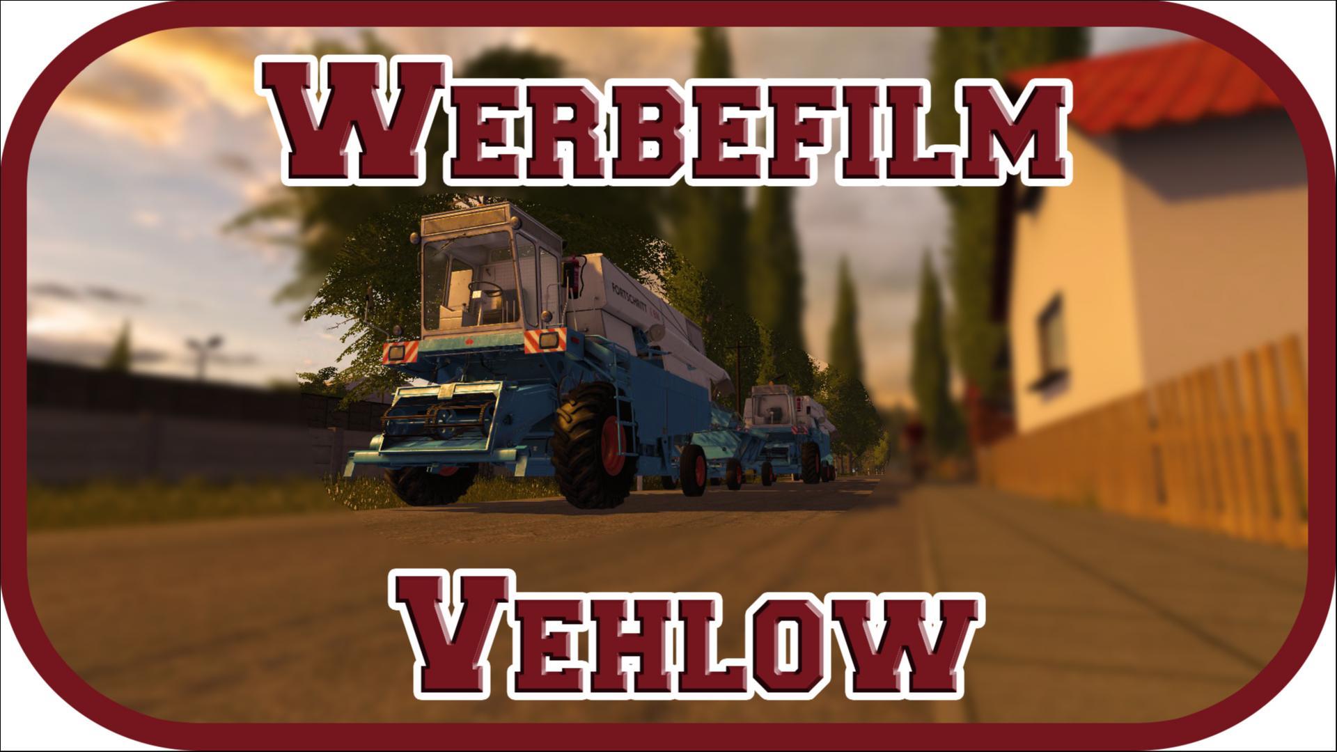 LS 17 Werbefilm ►Vehlow◄  [Deutsch/HD/PC/60FPS]