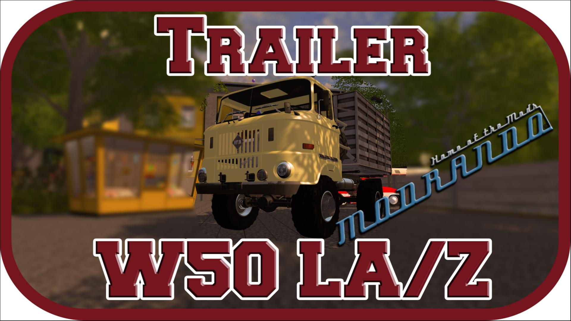 LS 17 Trailer ►W50 LA/Z◄  [Deutsch/WQHD/PC/60FPS]