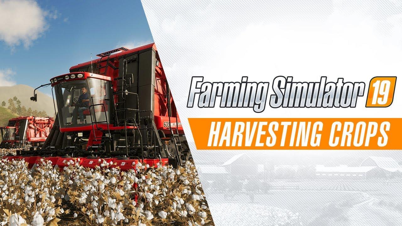 Farming Simulator 19 | Harvesting Crops Gameplay Trailer #1